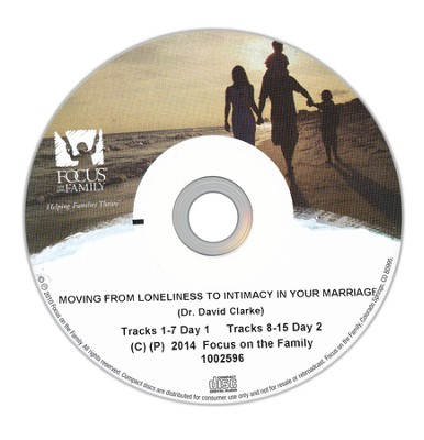Moving from Loneliness to Intimacy in your Marriage   -     By: Dr. David Clarke