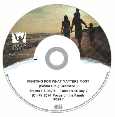 Fighting for What Matters Most I-II   -     By: Craig Groeschel