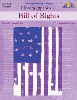 History Speaks...Bill Of Rights   -     By: Douglas Rife