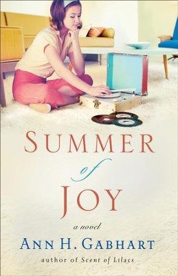 Summer of Joy, Heart of Hollyhill Series #3 -eBook   -     By: Ann H. Gabhart