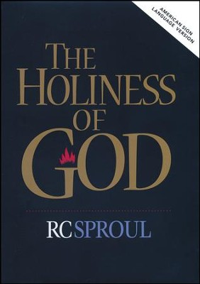 The Holiness of God: American Sign Language Version, DVD    -     By: R.C. Sproul