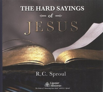 The Hard Sayings of Jesus CD Series   -     By: R.C. Sproul