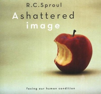 Shattered Image Series CD  -     By: R.C. Sproul