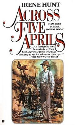 Across Five Aprils   -     By: Irene Hunt