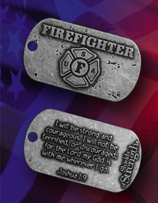 Firefighter Tag, Joshua 1:9   -