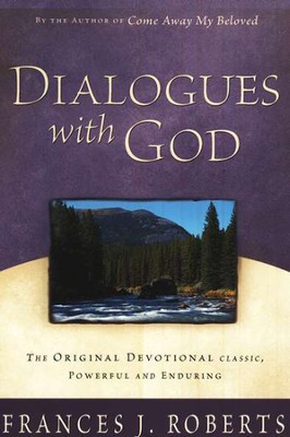 Dialogues with God   -     By: Frances J. Roberts