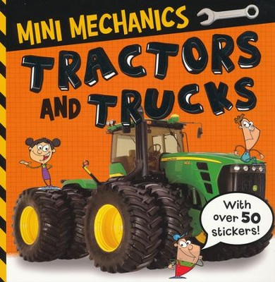 Mini Mechanics Tractors and Trucks  -