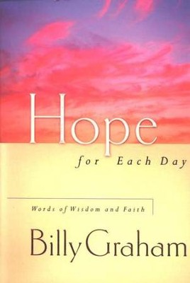 Hope for Each Day  -     By: Billy Graham