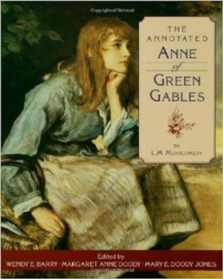 The Annotated Anne of Green Gables   -     By: L.M. Montgomery