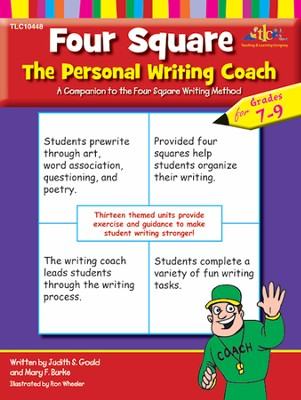 Four Square: The Personal Writing Coach, Grades 7-9   -     By: Judith S. Gould, Mary F. Burke