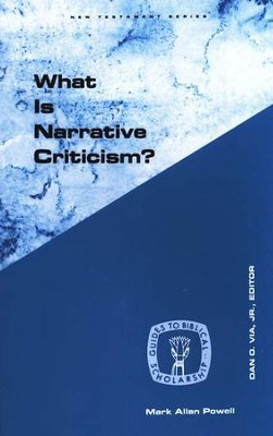 What is Narrative Criticism?   -     By: Mark Allan Powell