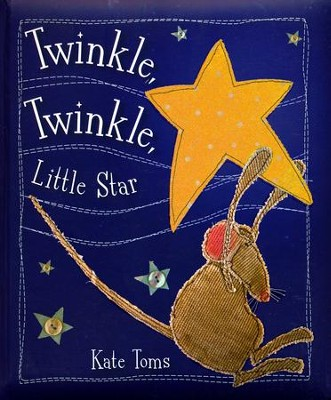Twinkle Twinkle Little Star  -     By: Katie Toms