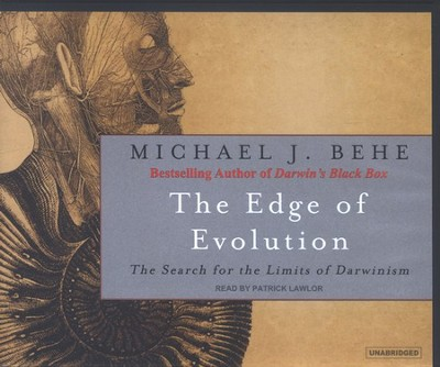 The Edge of Evolution, audiobook on CD  -     Narrated By: Patrick Lawlor     By: Michael J. Behe