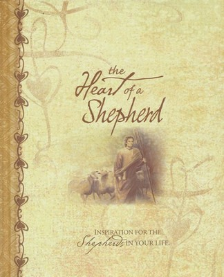 The Heart of a Shepherd Gift Book   -