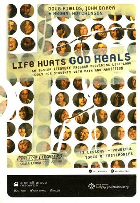 Life Hurts God Heals: 8 Step Recovery Program for Students with Pain and Addiction CDROM  -     By: Doug Fields, John Baker, Megan Hutchinson