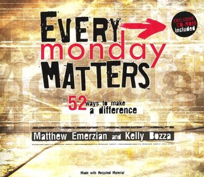Every Monday Matters: 52 Ways to Make a Difference  -     By: Matthew Emerzian, Kelly Bozza