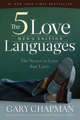 The 5 Love Languages Men's Edition: The Secret to Love that Lasts - eBook  -     By: Gary Chapman