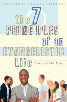 The 7 Principles of an Evangelistic Life - eBook  -     By: Doug Cecil