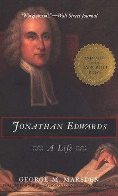 Jonathan Edwards: A Life   -     By: George M. Marsden