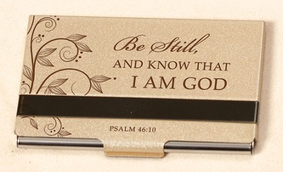 Business Card Holder, Be Still and Know  -