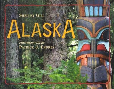 Alaska   -     By: Shelley Gill