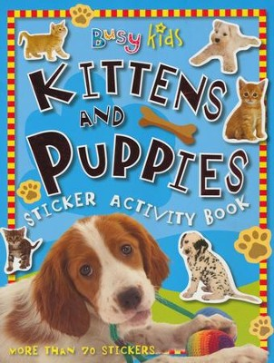 Busy Kids Sticker Book Kitten & Puppy  -     By: Chris Scollen