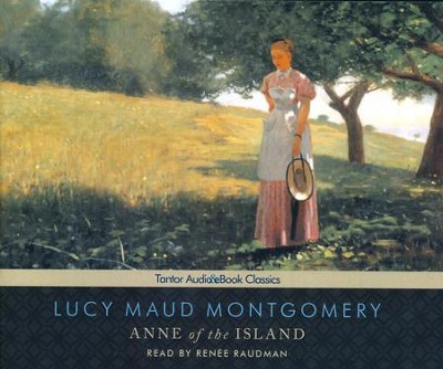 Anne of the Island Unabridged Audiobook on CD  -     Narrated By: Renee Raudman     By: L.M. Montgomery