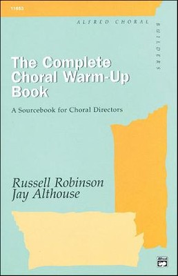 Complete Choral Warm-up Book  -     By: Jay Althouse, Russell L. Robinson