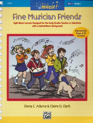This Is Music! Volume 3: Fine Musician Friends  -     By: Dena C. Adams, Claire D. Clark
