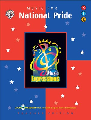 Music Expressions Supplementary Kindergarten to Grade 2: Music for National Pride  -