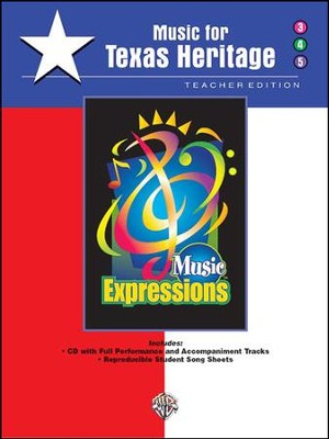 Music Expressions Supplementary Grades 3-5: Music for Texas Heritage  -