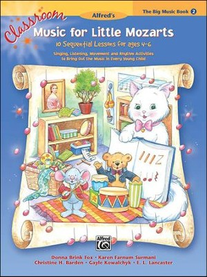 Classroom Music for Little Mozarts 2  -     By: Christine H. Barden, Donna Brink Fox, Karen Farnum Surmani