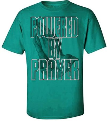 Powered By Prayer Shirt, Green, X-Large  -