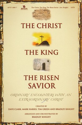 The Christ, The King, The Risen Savior (Choral Book)  - Slightly Imperfect  -