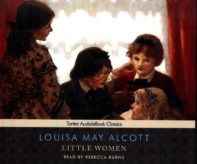 Little Women, Unabridged Audiobook on CD with eBook  -     Narrated By: Rebecca Burns     By: Louisa May Alcott