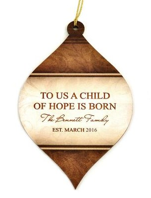 Personalized, Bulb Ornament, Brown, To Us A Child Of   Hope Is Born  -