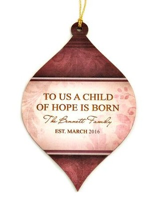 Personalized, Bulb Ornament, Red, To Us a Child of Hope is Born   -