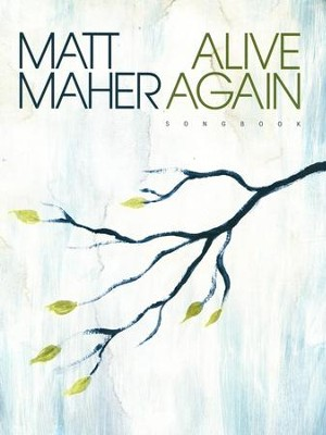 Alive Again Songbook - Slightly Imperfect   -     By: Matt Maher