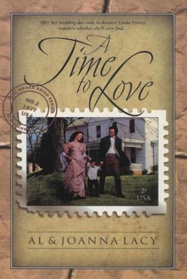 A Time to Love - eBook Mail Order Bride Series #2  -     By: Al Lacy, JoAnna Lacy