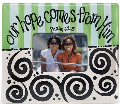Our Hope Comes From Him Photo Frame  -     By: Carla Grogan