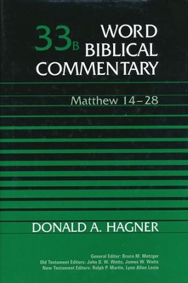 Matthew 14-28: Word Biblical Commentary [WBC]   -     By: Donald A. Hagner