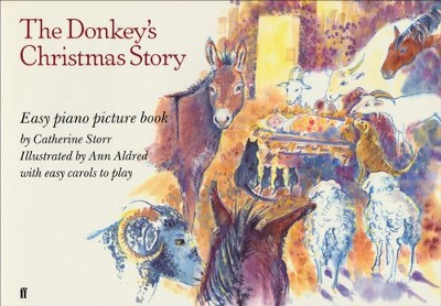 The Donkey's Christmas Story: Easy Piano Picture Book  -     By: Catherine Storr