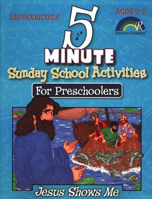 5 Minute Sunday School Activities for Preschoolers: Jesus Shows Me  -