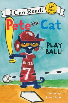 Pete the Cat: Play Ball!, hardcover  -     By: James Dean     Illustrated By: James Dean