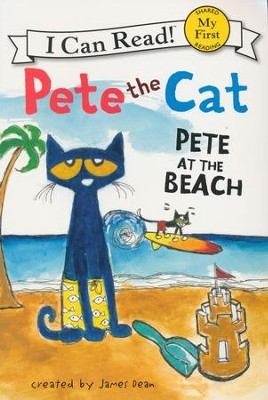Pete the Cat: Pete at the Beach  -     By: James Dean