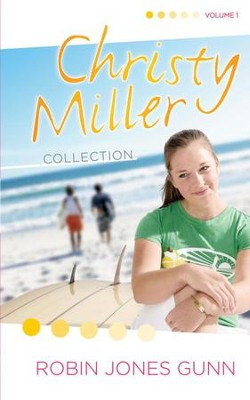 Christy Miller Collection, Vol 1 - eBook  -     By: Robin Jones Gunn