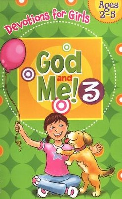 God and Me! Girls Devotional Vol 3 - Ages 2-5   -