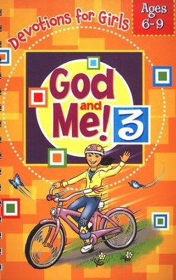 God and Me! Girls Devotional Vol 3 - Ages 6-9   -