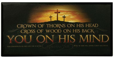 You on His Mind Plaque, Romans 5:8  -