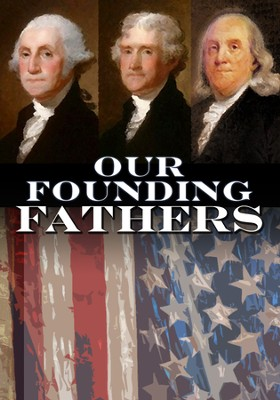 Our Founding Fathers DVD  -